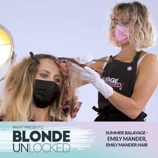 Blonde Unlocked: Masterclass – Summer Balayage with Emily Mander, Emily Mander Hair