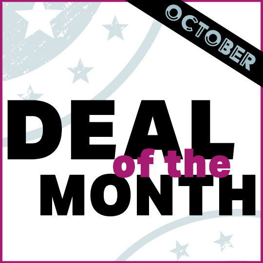 Deal of the Month – October