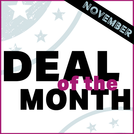 Deal of the Month – November