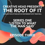 The Root of It Podcast S1ep3