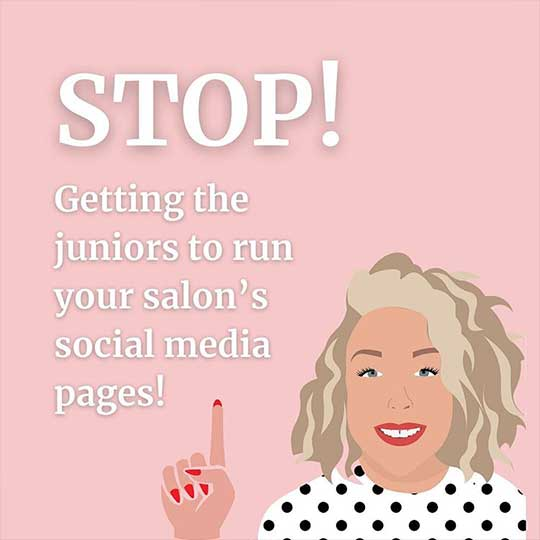 Advice from Vivienne Johns – Stop getting juniors to run your salon's social media pages!
