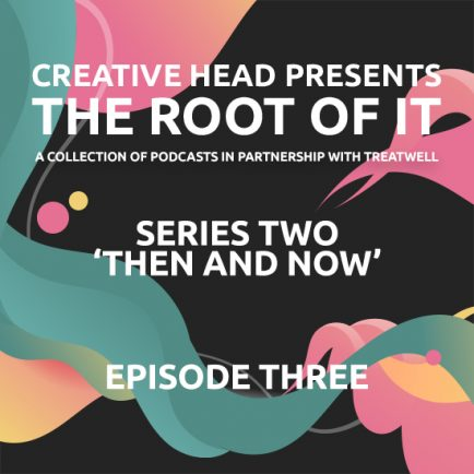 The Root of It Podcast S2ep3