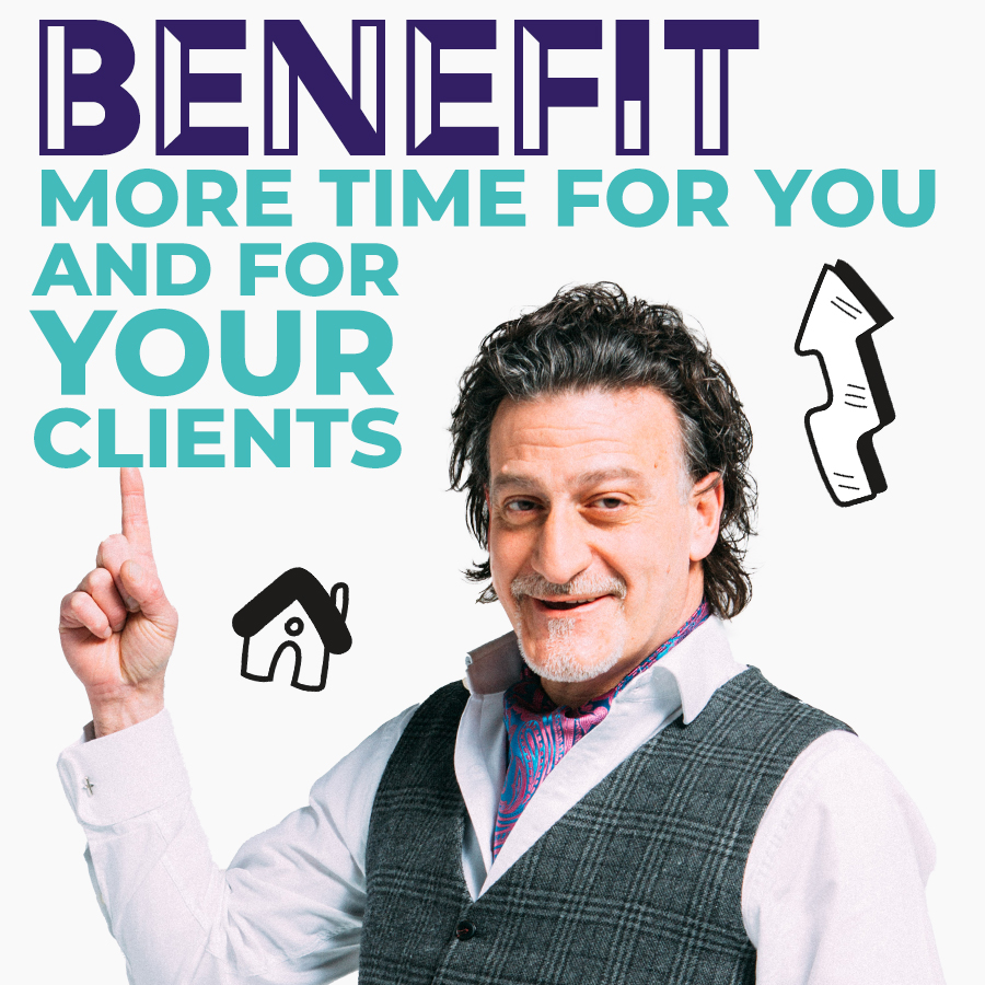 BENEFIT: More time for you AND for your clients